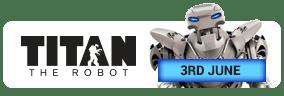 Titan the robot -3rd june