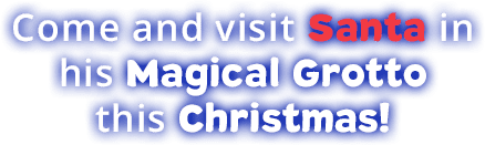 Come and visit Santa in his magical grotto this Christmas text - Things to do in devon at Christmas